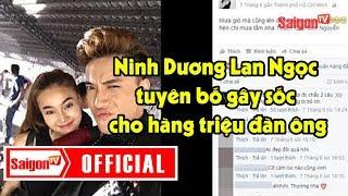 Cô Ba Sài Gòn - Ninh Dương Lan Ngọc tuyên bố gây sốc cho hàng triệu đàn ông - SAIGONTV
