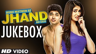 Kuku Mathur Ki Jhand Ho Gayi Jukebox Full Audio Songs