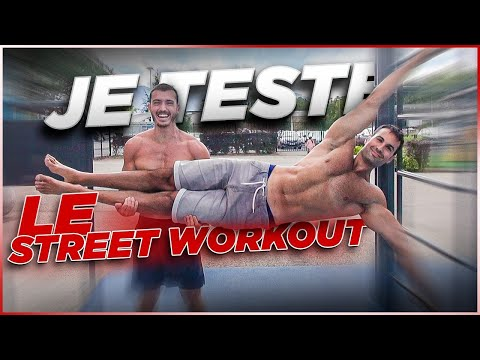 JE TESTE LE STREET WORKOUT (Ft Thomas Rainieri)