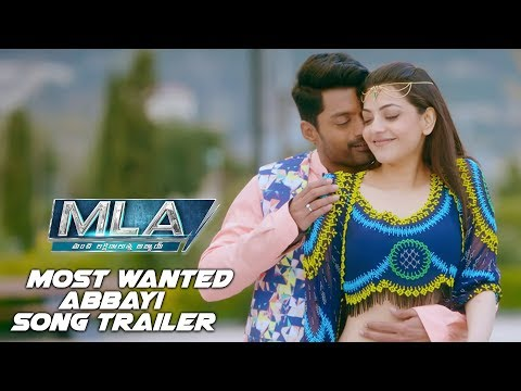 Most Wanted Abbayi Song Trailer | MLA Movie