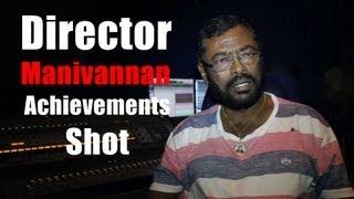 Director Manivannan's Achievements in short