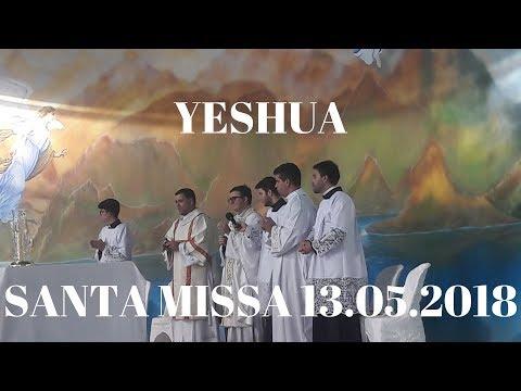 19° Yeshua | Santa Missa | 13.05.2018 | Padre Júlio Campos | ANSPAZ