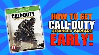 How To Get Advanced Warfare Early! (Call Of Duty Advanced