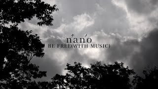 ナノ「BE FREE(WITH MUSIC)」
