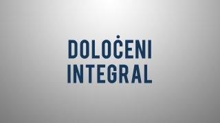 Kaj je določeni integral?