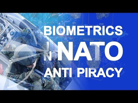 Biometrics in NATO anti piracy