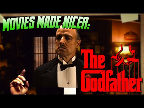 Movies Made Nicer: The Godfather