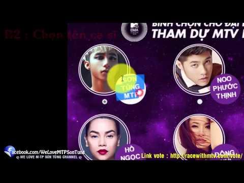 Cùng bình chọn cho Sơn Tùng M TP tại MTV EMA 2014  HƯỚNG DẪN