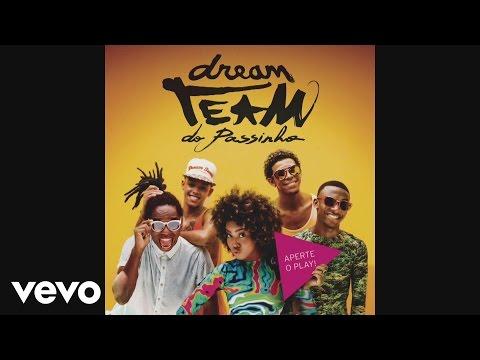 Dream Team do Passinho - Vai Dar Ruim (Áudio)