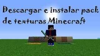 Descargar E Instalar Pack De Texturas Minecraft 1.7.4/1.7