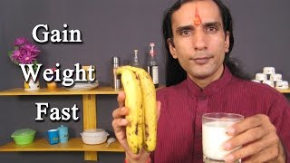 How To Gain Weight Fast Ayurveda Herbs Natural Remedies