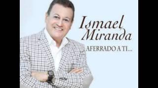 Ismael Miranda Padre E Hijo