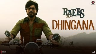 Raees Movie Dhingana Full Song