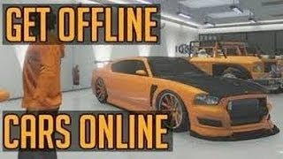 GTA 5 Glitches GTA 5 How To Get Offline Cars Online 1.17