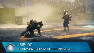 The Division - Deep Inside the Dark Zone