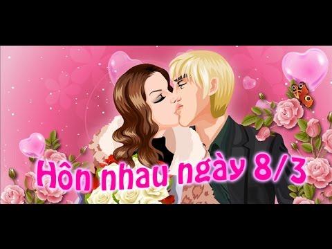 Game hôn nhau ngày 8/3 - Video hướng dẫn chơi game 24h