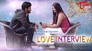 Love Interview Telugu Short Film