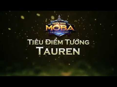 Tiêu điểm tướng Tauren - Huyền Thoại MOBA