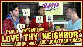 "Fun With ""Love Thy Neighbor"" Stars Andre Hall & Jonathan"