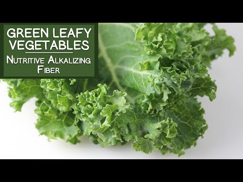 Green Leafy Vegetables, A Nutritive Alkalizing Food High in Fiber