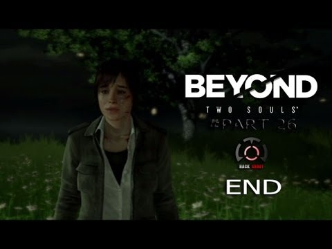 Beyond Two souls : Gameplay Walkthrough [THAI] Part 26 End