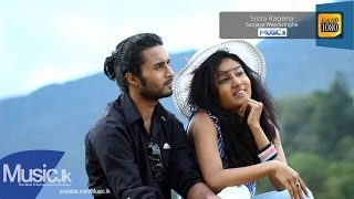Sisila Ragena - Sanjaya Weerasinghe