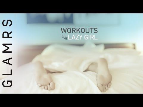 Easy Workout Basics For The Lazy Girl
