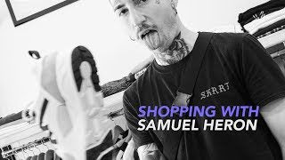 Shopping with Samuel Heron | EP.1