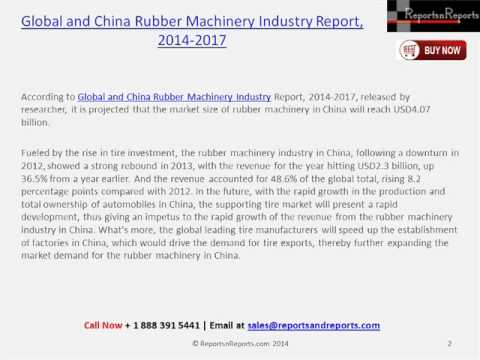 Analysis for China Rubber Machinery Industry Report 2017