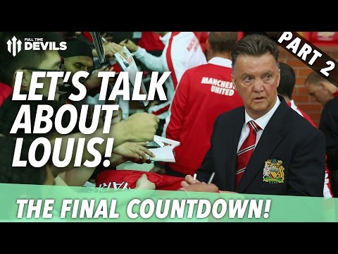 Let's Talk About Louis | The Final Countdown Debate - Part 2 | Full Time Devils