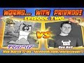 With Friends Episode 2 Dan Bull