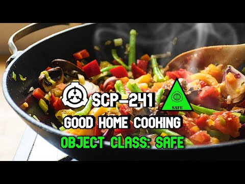 SCP-241 Good Home Cooking   Object Class Safe   book scp   Food SCP   Biohazard SCP