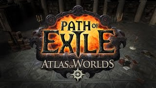 Path of Exile - Atlas of Worlds Trailer