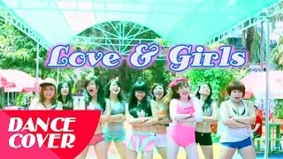 [Special] GIRLS`GENERATION 少女時代_LOVE&GIRLS Dance Cover By PANOMA Dance Crew From VietNam
