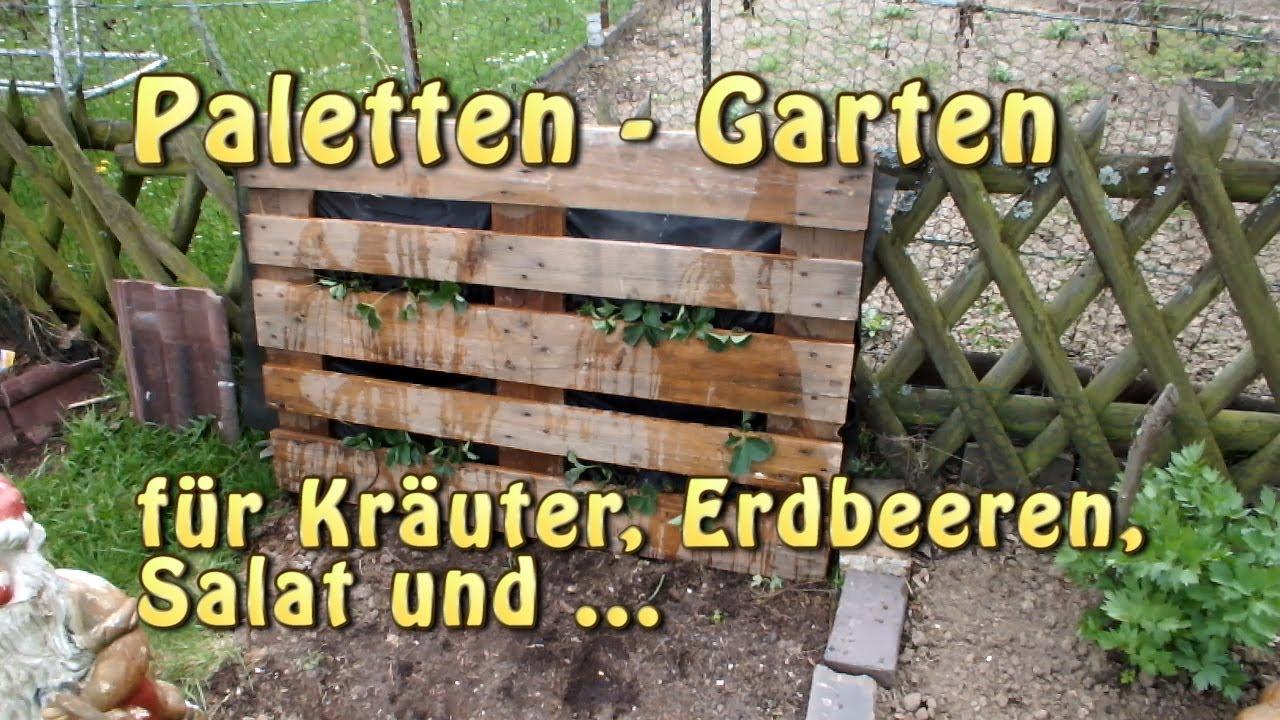 Paletten garten vertical gardening youtube for Paletten idee garten