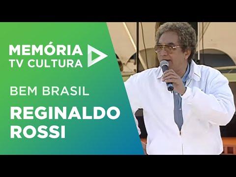 Bem Brasil com o pernambucano Reginaldo Rossi