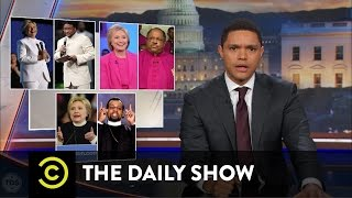 Trevor Noah: Hillary Clinton is Living the Black Experience