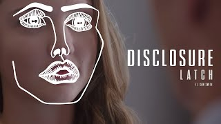 Disclosure Latch Feat. Sam Smith (Official Video)