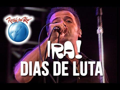 Ira! - Dias de Luta (Ao Vivo no Rock in Rio)