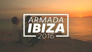 Armada Ibiza 2016 [OUT NOW]