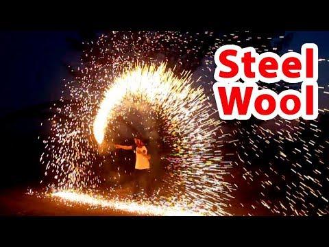 Chơi dại... Múa lửa với bùi nhùi thép Steel Wool - Làm cháy cả cánh đồng cỏ khô.