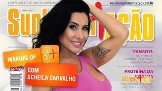 Scheila Carvalho - Making of