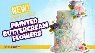 How To Make Painted Buttercream Flowers by Joni Kwan   How To Cake It Step By Step