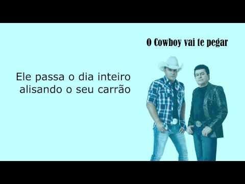Rionegro e Solimões - O Cowboy vai te pegar (Letra)