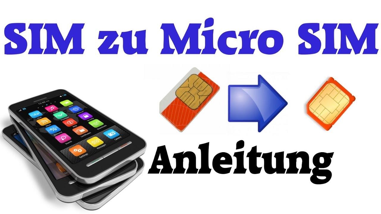 mikro zu nano sim zuschneiden