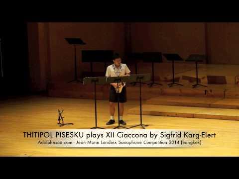 THITIPOL PISESKUL plays XII Ciaccona by Sigfrid Karg Elert