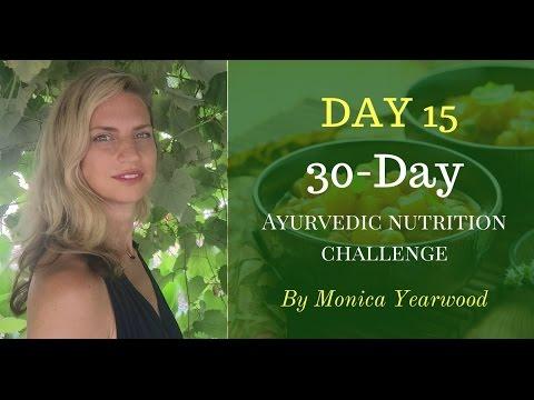 Ayurvedic Nutrition Challenge:  Yoga Diet Plan
