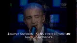 Seweryn Krajewski Każdy Swoje 10 Minut Ma Cover
