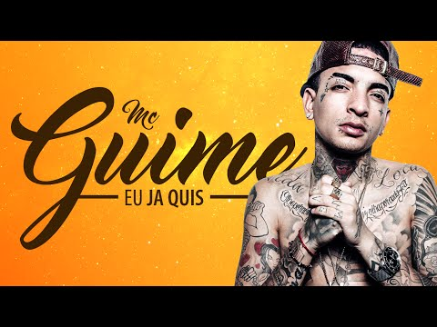 MC GUIME - EU JÁ QUIS  { DJ GA BHG } ♪