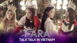 [Vietsub | HD | FULL] T-ARA TALK TALK IN VIETNAM